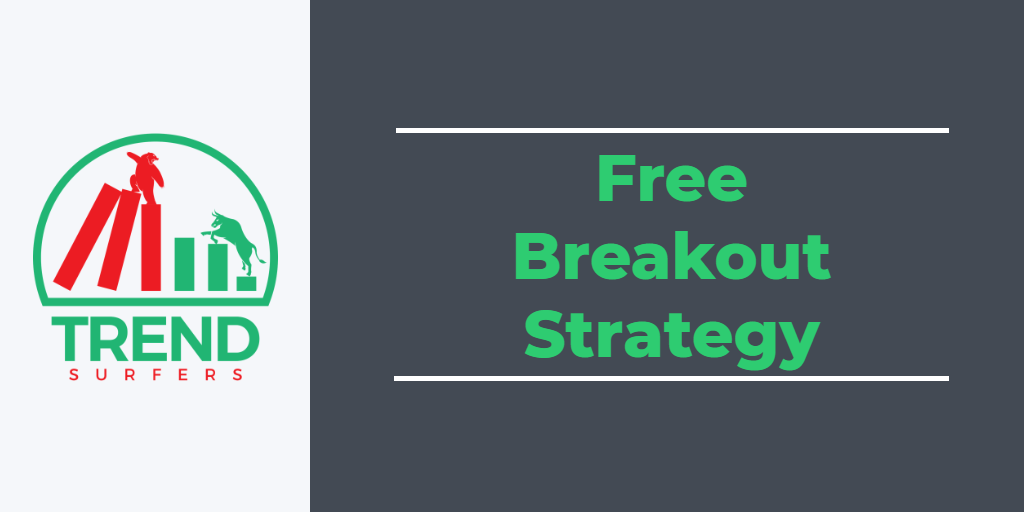 Free Trend Following Breakout strategy for Tradingview